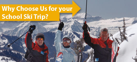 Why choose us for your school ski trip?